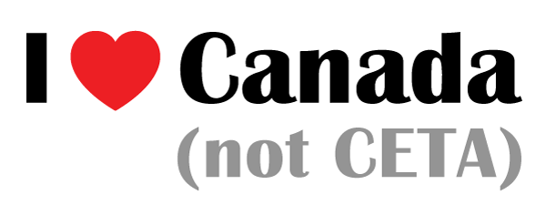 I love Canada (not CETA)