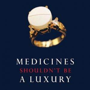 [Medicines Not Luxury]