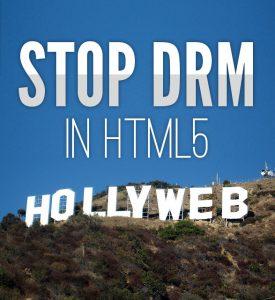 Hollyweb - NEE tegen DRM in HTML5