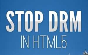 Nee tegen DRM in HTML5